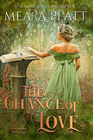 The Chance of Love by Meara Platt