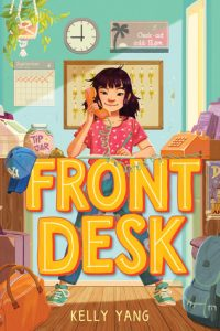 Review: Front Desk (Front Desk, #1) by Kelly Yang