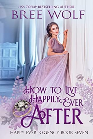 Series Report: Happy Ever Regency #1-6 by Bree Wolf