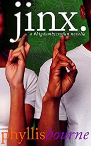 Mini Review: Jinx (Neighbors to Lovers, #2) by Phyllis Bourne