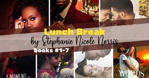 Series Report: Lunch Break by Stephanie Nicole Norris