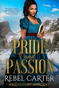 Mini Review: Pride and Passion (Gold Sky, #6) by Rebel Carter
