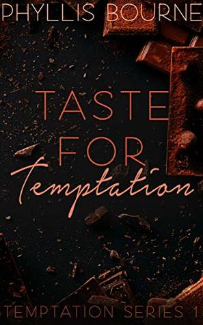 Taste For Temptation by Phyllis Bourne