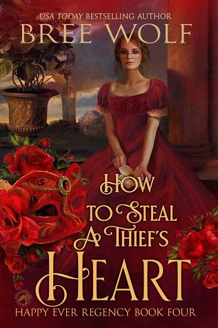 How to Steal a Thief's Heart by Bree Wolf