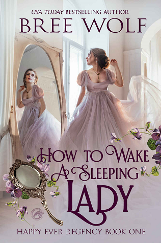 How to Wake a Sleeping Lady by Bree Wolf