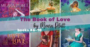 Series Report: The Book of Love #6-10 by Meara Platt