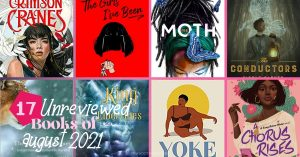 The Unreviewed Books of August 2021