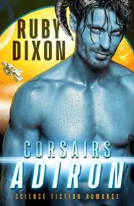 Review: Adiron (Corsair Brothers, #1) by Ruby Dixon