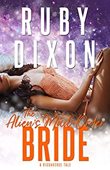 The Alien's Mail-Order Bride by Ruby Dixon