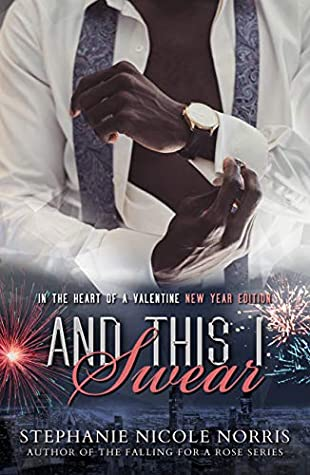 And This I Swear by Stephanie Nicole Norris