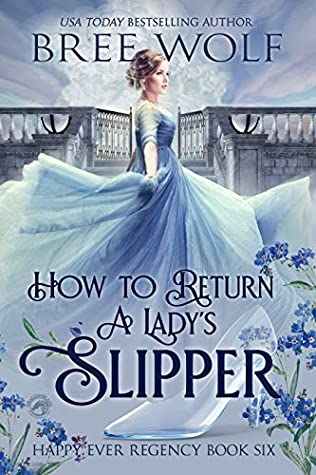 How to Return a Lady's Slipper by Bree Wolf
