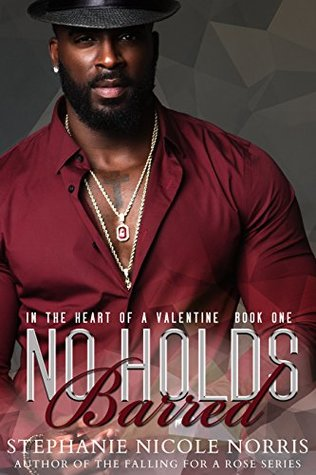 No Holds Barred by Stephanie Nicole Norris