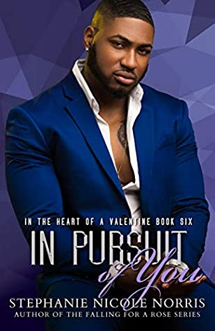 In Pursuit of You by Stephanie Nicole Norris