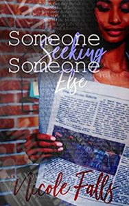 Mini Review: Someone Seeking Someone Else (More to Life, #1) by Nicole Falls