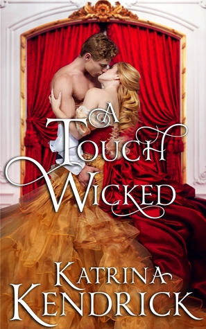 A Touch Wicked by Katrina Kendrick