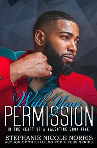 With Your Permission by Stephanie Nicole Norris