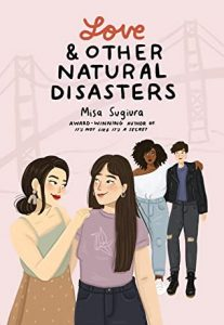 Review: Love and Other Natural Disasters by Misa Sugiura