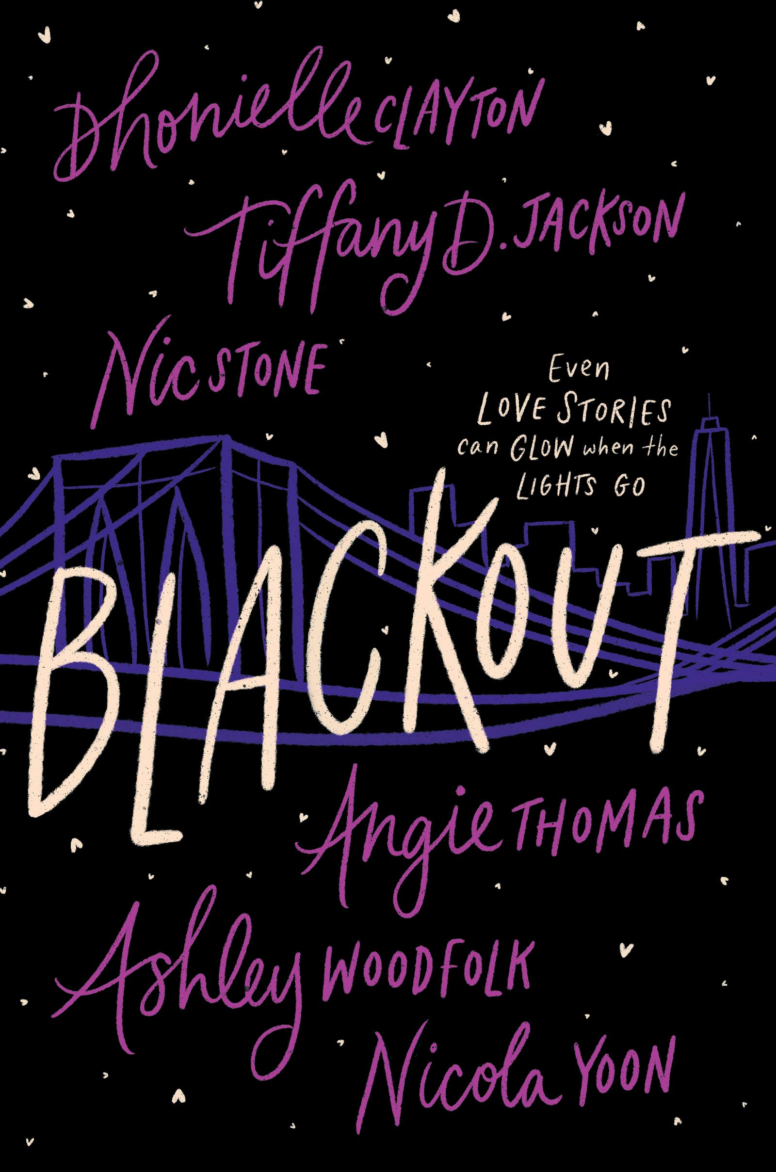 Blackout by Tiffany D. Jackson, Dhonielle Clayton, Nic Stone, Nicola Yoon, Angie Thomas, Ashley Woodfolk