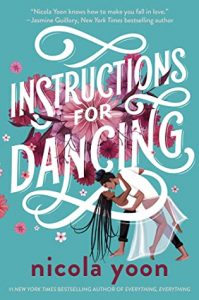Mini Review: Instructions for Dancing by Nicola Yoon