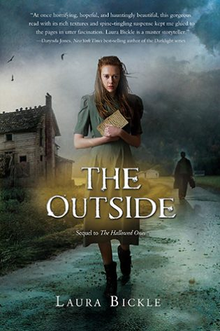 Review: The Outside (The Hallowed Ones, #2) by Laura Bickle