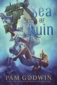 Review: Sea of Ruin (Sea of Ruin, #1) by Pam Godwin